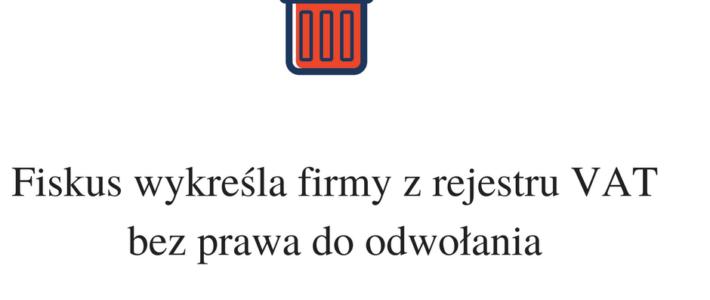 Urząd skarbowy wykreśla z rejestru VAT komentarz J.Ziobrowskiego w Rzeczpospolitej